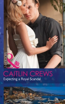 Expecting A Royal Scandal, Paperback Book