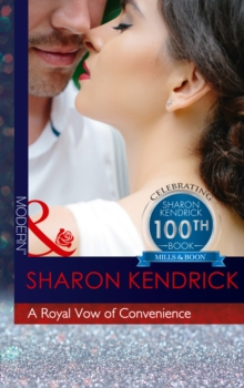 A Royal Vow of Convenience : The Steamy New Romance from a Multi-Million Selling Author, Paperback Book