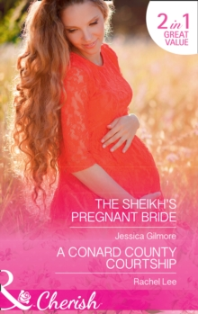 The Sheikh's Pregnant Bride : The Sheikh's Pregnant Bride / a Conard County Courtship (Conard County: the Next Generation, Book 36), Paperback Book