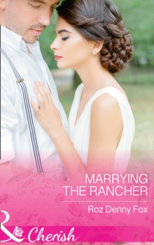 Marrying the Rancher, Paperback Book