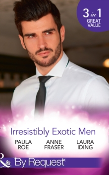 Irresistibly Exotic Men : Bed of Lies / Falling for Dr Dimitriou / Her Little Spanish Secret, Paperback Book