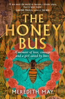 The Honey Bus, Hardback Book