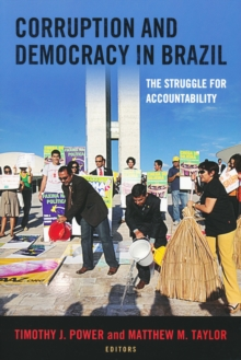 Corruption and Democracy in Brazil : The Struggle for Accountability, Paperback / softback Book