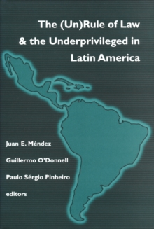 (Un)Rule of Law and the Underprivileged in Latin America, Paperback Book
