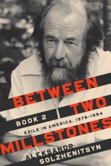 Between Two Millstones, Book 2 : Exile in America, 1978-1994, Hardback Book