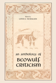 Anthology of Beowulf Criticism, The, Hardback Book