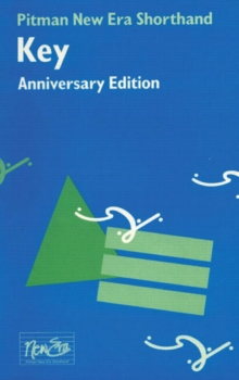 Pitman New Era Shorthand Anniversary Edition Key, Paperback / softback Book