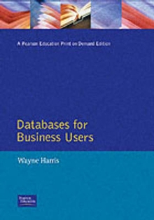 Databases For Business Users, Paperback / softback Book