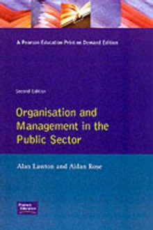 Organisation and Management in the Public Sector, Paperback Book