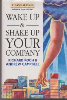 Wake Up And Shake Up Your Company, Paperback / softback Book