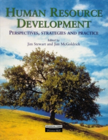 Human Resource Development : Perspectives, Strategies and Practice, Paperback Book