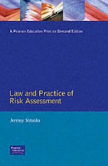 Law And Practice Of Risk Assessment : A Practical Programme, Paperback Book