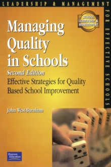 Managing Quality for Schools : Effective Strategies for Quality-Based School Improvement, Paperback Book