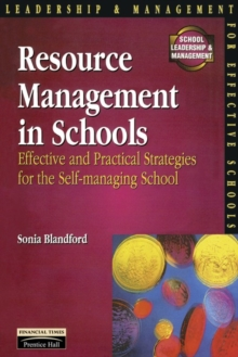 Resource Management in Schools : Effective and Practical Strategies for the Self-Managing School, Paperback Book