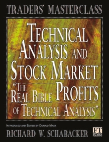 Technical Analysis and Stock Market Profits, Paperback / softback Book