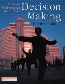 Decision Making in Organisations, Paperback / softback Book