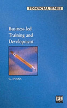 Business Led Training and Development, Paperback / softback Book
