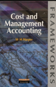 Cost and Management Accounting, Paperback / softback Book