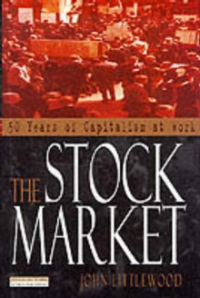 The Stock Market : 50 Years of Capitalism at Work, Paperback Book
