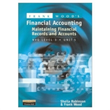 Frank Wood's Maintaining Financial Records and Accounts : NVQ Level 3, Paperback Book