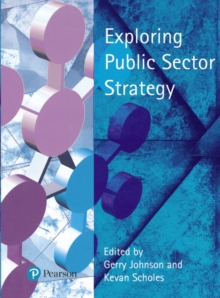 Exploring Public Sector Strategy, Paperback / softback Book