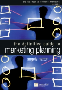 The Definitive Guide to Marketing Planning, Paperback Book