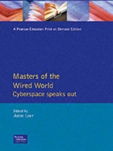 Masters of the Wired World, Paperback / softback Book