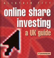 Online Share Investing : A UK Guide, Paperback Book