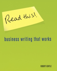 Read This! : Business Writing That Works, Paperback Book