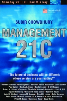 Management 21C : Someday we'll all lead this way, Paperback Book