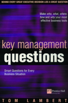 Key Management Questions : Smart Questions for Every Business Situation, Paperback Book