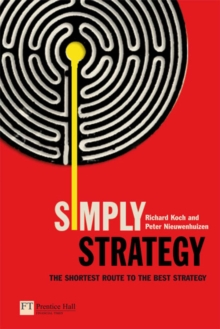 Simply Strategy : The shortest route to the best strategy, Paperback / softback Book