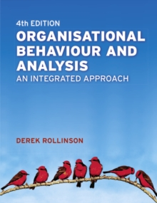 Organisational Behaviour and Analysis : An Integrated Approach, Paperback / softback Book