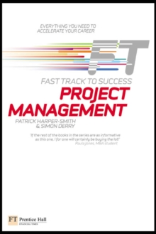 Project Management: Fast Track to Success, Paperback Book