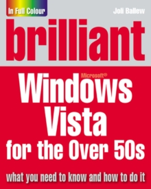 Brilliant Microsoft Windows Vista for the Over 50s, Paperback Book