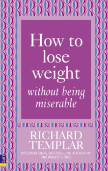 How to Lose Weight Without Being Miserable, Paperback Book