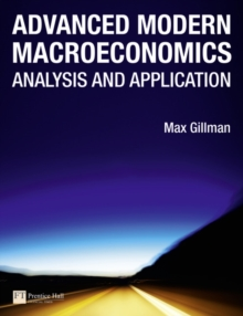 Advanced Modern Macroeconomics : Analysis and Application, Paperback / softback Book