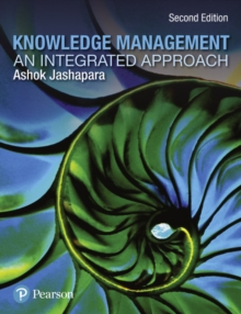 Knowledge Management : An Integrated Approach, Paperback Book