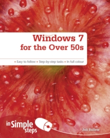 Windows 7 for the Over 50s in Simple Steps, Paperback Book