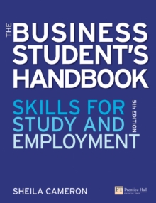 The Business Students Handbook : Skills for Study and Employment, Paperback Book