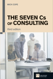 The Seven Cs of Consulting, Paperback Book