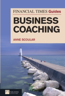 FT Guide to Business Coaching, Paperback Book