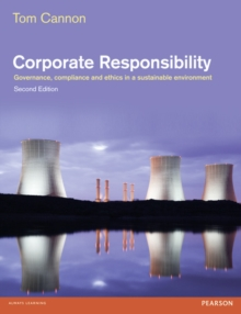 Corporate Responsibility : Governance, Compliance and Ethics in a Sustainable Environment, Paperback / softback Book