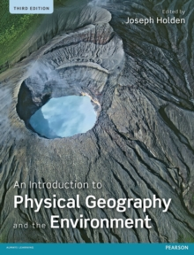 An Introduction to Physical Geography and the Environment, Paperback / softback Book