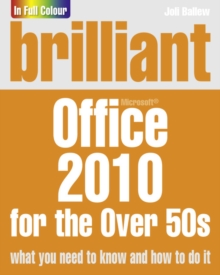 Brilliant Office 2010 for the Over 50s, Paperback Book