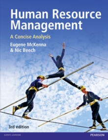Human Resource Management 3rd edn : A concise analysis, Paperback Book