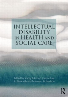 Intellectual Disability in Health and Social Care, Paperback / softback Book