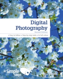 Digital Photography In Simple Steps 2nd edn, Paperback Book