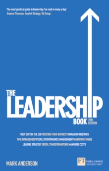 The Leadership Book : How to Deliver Outstanding Results, Paperback / softback Book
