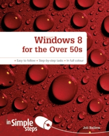 Windows 8 for the Over 50s In Simple Steps, Paperback Book